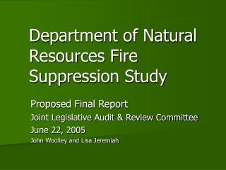 Department of Natural Resources Fire Suppression Study