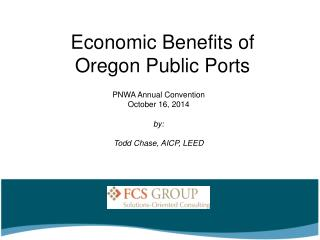 Economic Benefits of  Oregon Public Ports