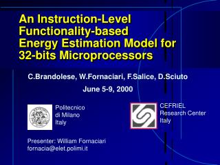 An Instruction-Level Functionality-based  Energy Estimation Model for 32-bits Microprocessors