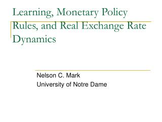 Learning, Monetary Policy Rules, and Real Exchange Rate Dynamics