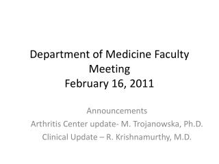Department of Medicine Faculty Meeting February 16, 2011