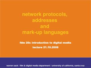 warren sack / film & digital media department / university of california, santa cruz