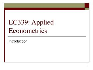 EC339: Applied Econometrics