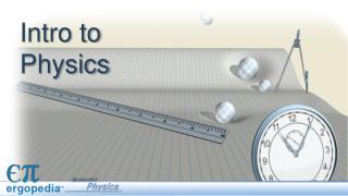 Intro to Physics