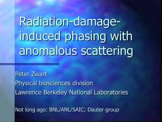 Radiation-damage-induced phasing with anomalous scattering