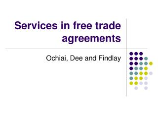 Services in free trade agreements