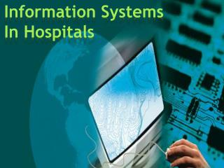Information Systems In Hospitals