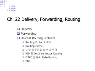 Ch. 22 Delivery, Forwarding, Routing