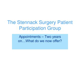 The Stennack Surgery Patient Participation Group