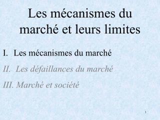 Les m�canismes du march� et leurs limites