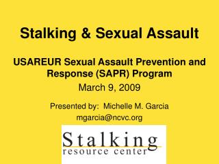 Stalking  Sexual Assault