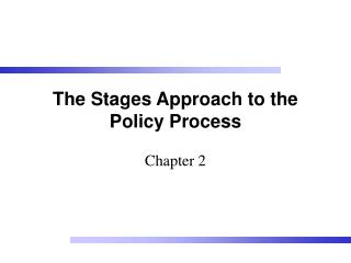 The Stages Approach to the Policy Process