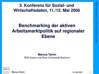 3. Konferenz für Sozial- und Wirtschaftsdaten, 11./12. Mai 2006