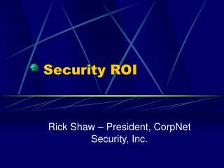 Security ROI