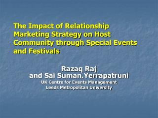 Razaq Raj and Sai Suman.Yerrapatruni UK Centre for Events Management Leeds Metropolitan University