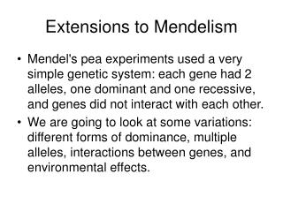Extensions to Mendelism