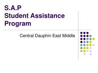 S.A.P  Student Assistance Program