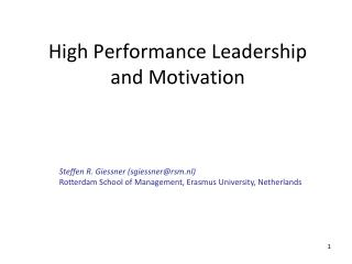 High Performance Leadership and Motivation