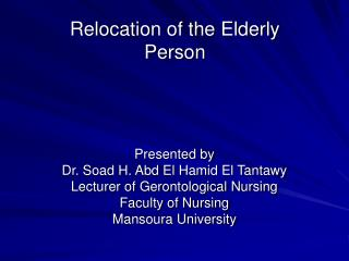 Relocation of the Elderly                     Person