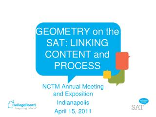 GEOMETRY on the SAT: LINKING CONTENT and PROCESS