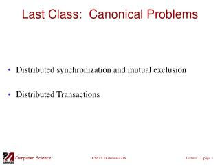Last Class:  Canonical Problems