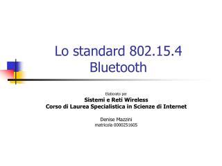 Lo standard 802.15.4 Bluetooth