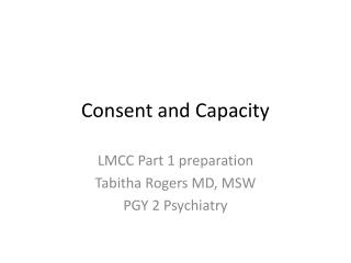 Consent and Capacity