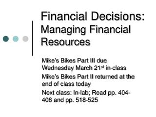 Financial Decisions: Managing Financial Resources
