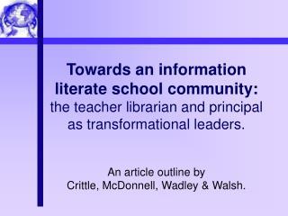 Principals  will develop understandings of: