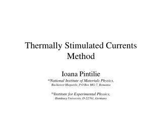 Thermally Stimulated Currents Method