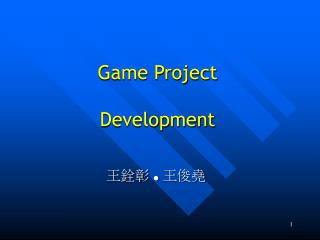 Game Project Development