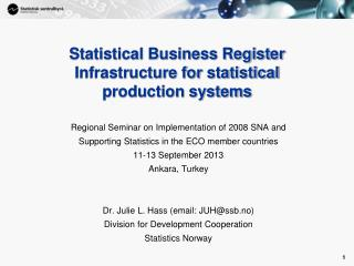 Statistical Business Register Infrastructure for statistical  production systems