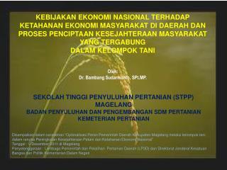 Oleh: Dr. Bambang Sudarmanto, SPt.MP.