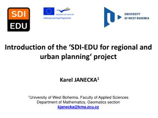 Introduction of the  ' SDI-EDU for regional and urban planning' project