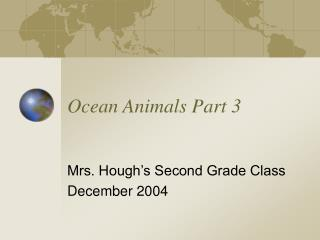 Ocean Animals Part 3