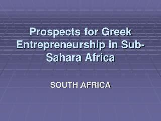 Prospects for Greek Entrepreneurship in Sub-Sahara Africa