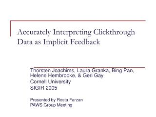 Accurately Interpreting Clickthrough Data as Implicit Feedback