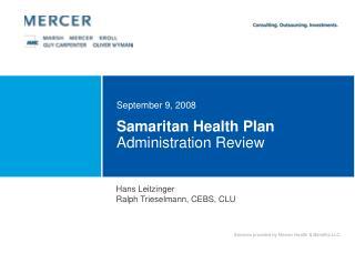 Samaritan Health Plan  Administration Review