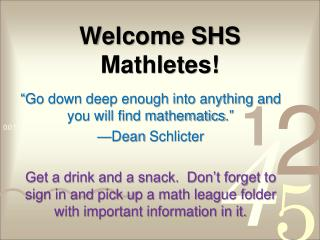 Welcome SHS Mathletes!