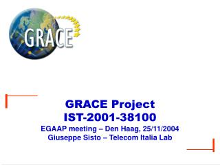 GRACE  Project IST-2001-38100