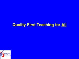 Quality First Teaching for  All