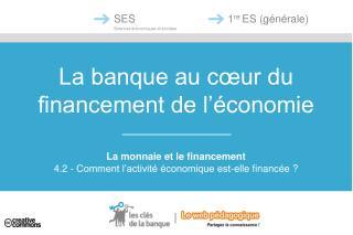 La banque au cœur du financement de l'économie