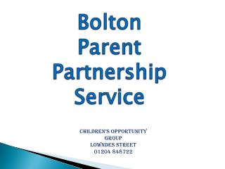 Children�s Opportunity Group Lowndes STREET 01204 848722