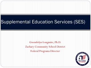 Supplemental Education Services (SES)
