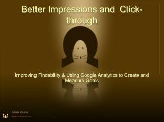 Better Impressions and  Click-through