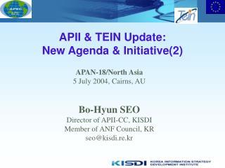 APII & TEIN Update: New Agenda & Initiative(2)