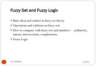 Fuzzy Set and Fuzzy Logic