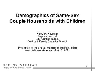 Demographics of Same-Sex Couple Households with Children