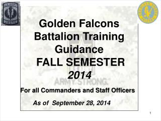 Golden Falcons Battalion Training Guidance  FALL SEMESTER  2014