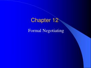 Formal Negotiating